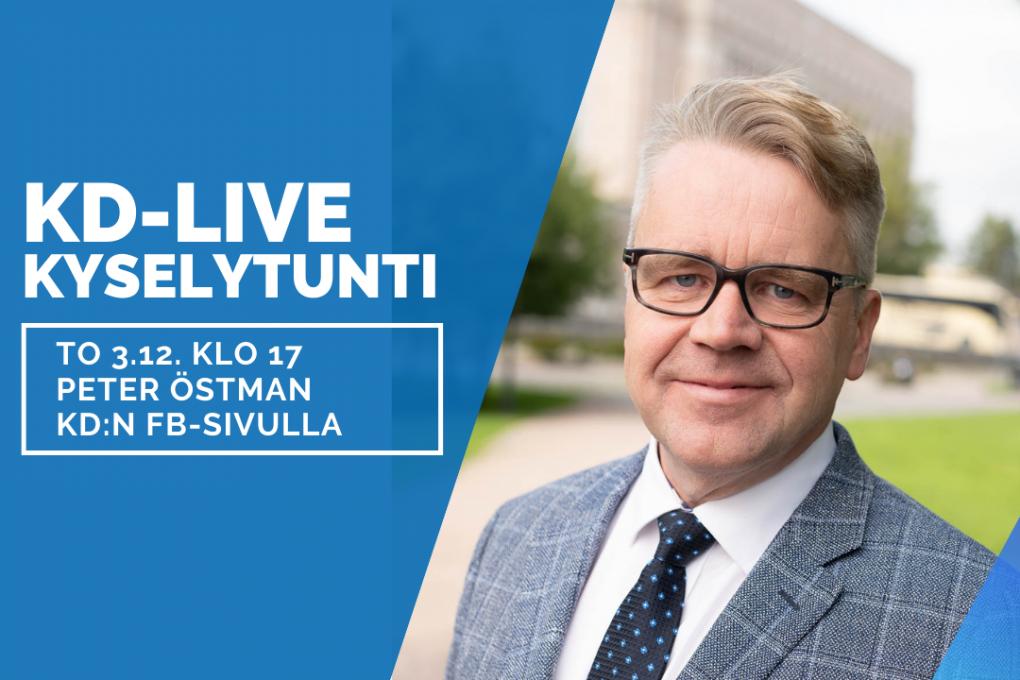 KD:n Live-kyselytunnilla Facebookissa torstaina 3.12. klo 17 vastaamassa Peter Östman