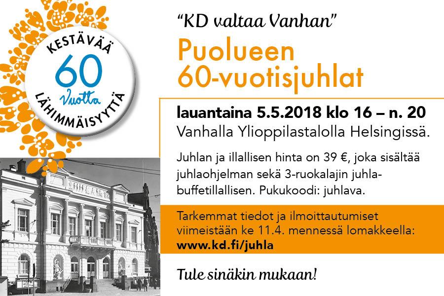KD:llä juhlavuosi menossa, 60-vuotisjuhlat 5.5.2018 Helsingissä